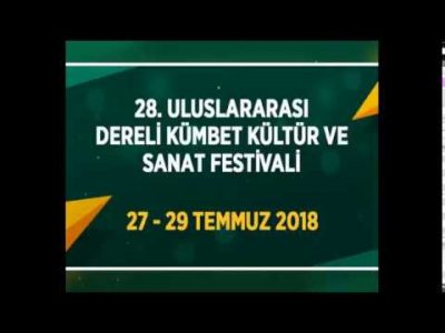 28. Uluslararası Dereli Kümbet Kültür ve Sanat Festivali Tanıtım Filmi